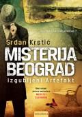 Misterija Beograd - Izgubljen Artefakt