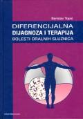 Diferencijalna dijagnoza i terapija bolesti oralnih sluznica