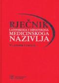 Rječnik latinskoga i hrvatskoga medicinskog nazivlja