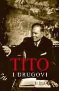 Tito i drugovi - II deo