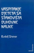 Vaspitanje djeteta sa stanovišta duhovne nauke - Pedagoški zadatak Srednje Evrope