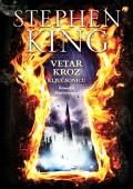Vetar kroz ključaonicu - roman o Mračnoj kuli