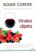 Vinska dijeta - Kompletan vodič za prehranu i stil života