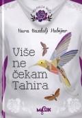 Više ne čekam Tahira - Ruža III (TP)