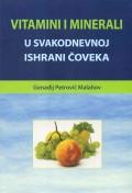 Vitamini i minerali u svakodnevnoj ishrani čoveka