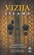 Vizija Islama - Temelji muslimanske vjere i prakse