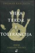 Vjera, teror i tolerancija - eseji o vjeri i politici