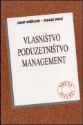 Vlasništvo - poduzetništvo - management