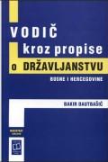 Vodič kroz propise o državljanstvu Bosne i Hercegovine
