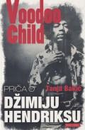 Voodoo Child - Priča o Džimiju Hendriksu