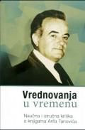 Vrednovanja u vremenu - Naučna i stručna kritika o knjigama Arifa Tanovića