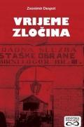 Vrijeme zločina - Novi prilozi za povijest koprivničke Podravine 1941.-1948