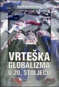 Vrteška globalizma u 20. stoljeću