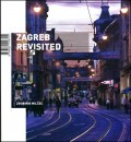 Zagreb Revisited