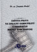 Zaštita prava na lokalnu samoupravu u Federaciji Bosne i Hercegovine