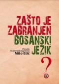 Zašto je zabranjen bosanski jezik