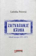 Zatvaranje kruga - Ishod rascepa 1971-1972.