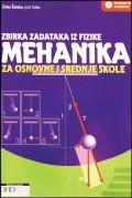 Mehanika - zbirka zadataka iz fizike