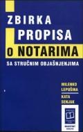 Zbirka propisa o notarima sa stručnim objašnjenjima