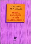Zbirka zadataka iz više matematike I