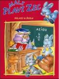 Mali plavi zec polazi u školu