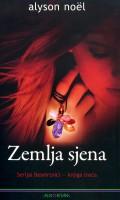 Zemlja sjena - serijal Besmrtnici - knjiga treća
