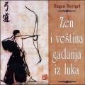Zen i veština gađanja iz luka