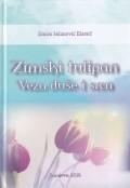 Zimski tulipan - Veza duše i srca