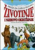 Životinje i njihovo okruženje - priče za cijelu godinu