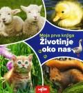 Moja prva knjiga - Životinje oko nas