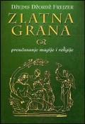 Zlatna grana - proučavanje magije i religije