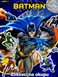 Batman - Zlikovci na okupu