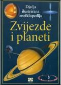 Zvijezde i planeti - dječja ilustrirana enciklopedija